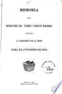 Memoria del Secretario del Tesoro y Crédito Nacional al Congreso de ...