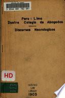 Memoria del Sr. Decano, discursos necrológicos y datos biográficos