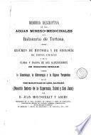 Memoria descriptiva de las aguas minero - medicinales del Balneario de Tortosa