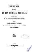 Memoria descriptiva de los codices notables conservados en los archivos eclesiasticos de España