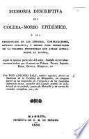 Memoria descriptiva del coléra-morbo epidémico, etc