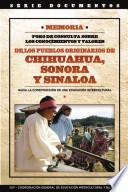 Memoria Foro de consulta sobre los conocimientos y valores de los pueblos originarios de Chihuahua, Sonora y Sinaloa