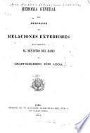 Memoria general del despacho de relaciones exteriores que presenta el Ministro del ramo al Congreso de 1864