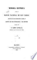 Memoria histórica sobre los bancos nacional de San Cárlos, Español de San Fernando, Isabel II, Nuevo de San Fernando, y de España