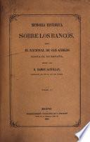 Memoria histórica sobre los bancos nacional de San Cárlos, Español de San Fernando, Isabel II, Nuevo de San Fernando, yde España