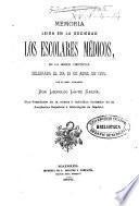 Memoria leída en la Sociedad Los Escolares Médicos, en la sesión científica celebrada el día 23 de abril de 1875