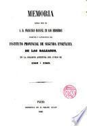 Memoria leida por d. Fco Manuel de los Herreros, Director y catedratico del Instituto de segunda enseñanza de Palma,... en la apertura del curso de 1862 a 1863