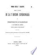 Memoria militar y descriptiva sobre la campaña de la 3a división expedicionaria al territorio de los ranqueles a las ordenes del general Eduardo Racedo