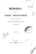 Memoria presentada á las Córtes constituyentes
