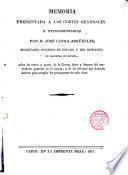 Memoria presentada a las Cortes Generales y Extraordinarias por D. José Canga Arguelles... sobre las ventas y Gastos de la Corona...