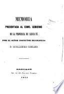 Memoría presentada al Exmo. Gobierno de la provincia de Santa Fé por el Señor Inspector de Colonias ...