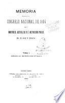 Memoria presentada al H. Congreso Nacional, correspondiente al año de ..., por el Ministro de Justicia e Instrucción Pública