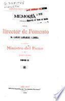 Memoria presentada por el Director de Fomento ... al señor Ministro del Ramo