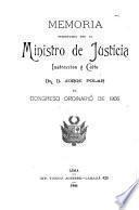 Memoria presentada por el Ministro de Justicia, Culto e Instrucción al Congreso Ordinario
