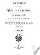 Memoria presentada por el ministro de justicia, instrucción y culto