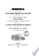 Memoria que comprende el resúmen de los trabajos verificados en el año de 1850-1855, por las diferentes secciones de la comision encargada de formar el mapa geológico de la provincia de Madrid, por F. de Lujan (G. Schulz).