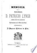 Memoria que el contra-almirante d. Patricio Lynch