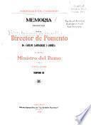 Memoria que el Director de Fomento presenta al Sr. Ministro del Ramo