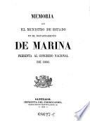 Memoria que el ministro de estado en el departemento de marina presenta al congreso nacional