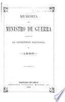 Memoria que el Ministro de Guerra presenta al Congreso Nacional de ...