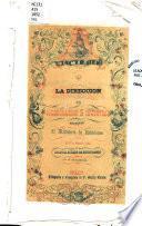 Memoria que la dirección de Colonización e Industria presento al Ministerio de Relaciones en 17 de Enero de 1852, sobre el estado de estos ramos en el año anterior