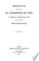 Memoria que presenta al Congreso de 1878, el presidente de la delegatión fiscal del Perú en Europa, Simón Gregorio Paredes