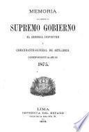 Memoria que presenta al supremo gobierno el Coronel Inspector y Comandante General de Artillería