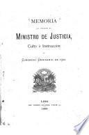Memoria que presenta el ministro de justicia, culto é instrucción al congreso ordinario de 1900