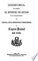 Memoria que presenta el Ministro de Justicia, Culto, Instrucción Pública y Beneficencia al Congreso Ordinario