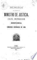 Memoria que presenta el ministro de justicia, culto, instrucción y beneficencia al congreso ordinario de 1889