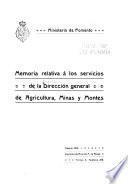 Memoria relativa á los servicios de la Dirección general de agricultura