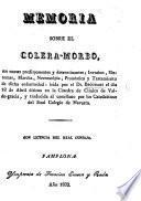 Memoria sobre el Colera-morbo ... traducida ... por los Catedráticos del Real Colegio de Navarra