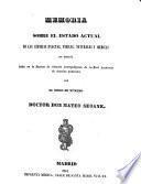 Memoria sobre el estado actual de las ciencias exactas, físicas, naturales y médicas en España