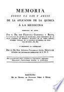 Memoria sobre el uso y abuso de la aplicación de la química á la Medicina
