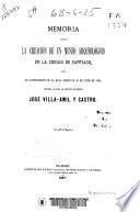Memoria sobre la creación de un museo arqueológico en la ciudad de Santiago...
