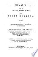 Memoria sobre la geografía, física y política, de la Nueva Granada