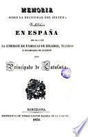 Memoria sobre la necesidad del sistema prohibitivo en España