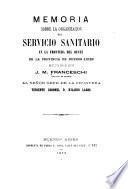 Memoria sobre la organizacion del servicio sanitario en la frontera del oeste de la provincia de Buenos Aires
