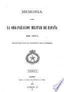Memoria Sobre la Organizacion Militar de Espana En 1871