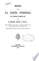 Memoria sobre la parte forestal de la Exposición de Lóndres [sic] de 1862