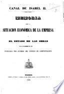 Memoria sobre la situacion económica de la empresa y el estado de las obras en 31 de diciembre de 1855, publicada por acuerdo del Consejo de Administracion