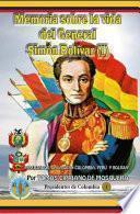 Memoria sobre la vida del General Simón Bolívar (Tomo I)