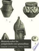 Memoria sobre las antigüedades neo-granadinas