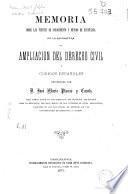 Memoria sobre las fuentes de conocimiento y método de enseñanza de la asignatura de ampliación del derecho civil y códigos españoles