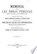 Memoria sobre las obras públicas desde 1o de Enero á 31 de Diciembre de 1883
