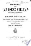 Memoria sobre las obras públicas desde 1o de Enero a 31 de Diciembre de 1884