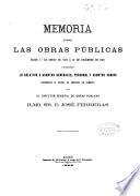 Memoria sobre las obras públicas desde 1o de Enero de 1873 á 31 de Diciembre de 1881