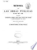 Memoria sobre las obras públicas en 1867, 1868 y 1869...