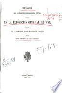 Memoria sobre los productos de la agricultura española reunidos en la Exposición General de 1857, presentada al Ministro de Comercio por la Junta Directiva de aquel concurso