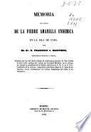Memoria teórico-práctica de la fiebre amarilla endémica en la isla de Cuba